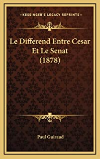 Le Differend Entre Cesar Et Le Senat (1878)