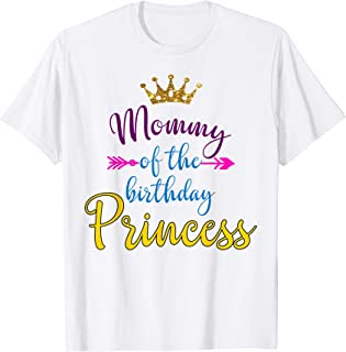 Mommy Of The Birthday Princess Matching Family T-shirt