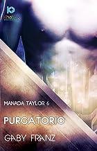 Purgatorio (Manada Taylor nº 6)