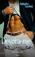 Devora-Me (Secret Garden - Livro 3)