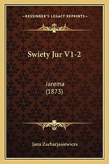 Swiety Jur V1-2: Jarema (1873)