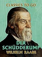 Der Schüdderump (Classics To Go) (German Edition)