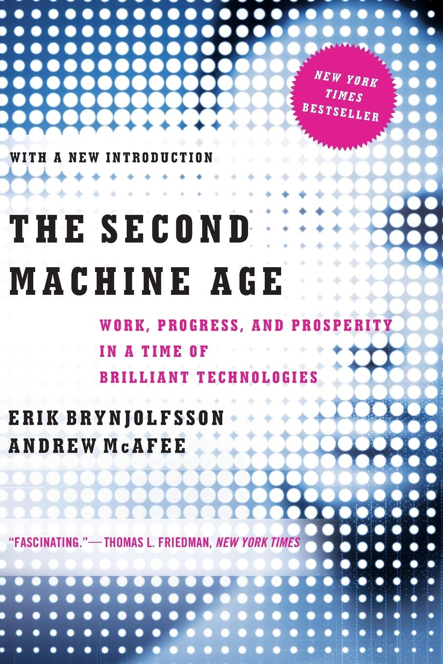 Image OfThe Second Machine Age: Work, Progress, And Prosperity In A Time Of Brilliant Technologies