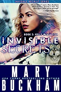INVISIBLE SECRETS BOOK TWO: KELLY McALLISTER (The Kelly McAllister Novels 2)