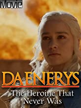 Daenerys - The Heroine That Never Was
