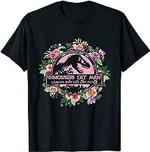 Dinosaurs Eat Man Woman Inherits the Earth Flower T-shirt