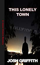 This Lonely Town (The Jason Chance Novels Book 1)
