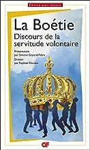 Discours de la servitude volontaire (Prépas scientifiques 2016-2017) (French Edition)