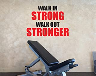 Gym Decorating Ideas - Gym Wall Decal - Gym Motivation - Walk in Strong - Walk Out Stronger