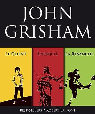 Trois romans de John Grisham : L'Associé, Le Client et La Revanche (French Edition)