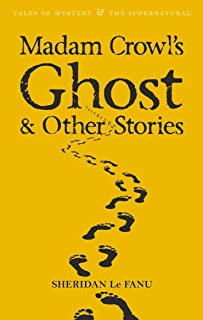 Madam Crowls Ghost (Tales of Mystery & the Supernatural)