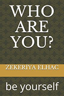Who Are You?: Be Yourself