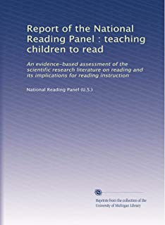 Report of the National Reading Panel : teaching children to read: An evidence-based assessment of the scientific research literature on reading and its implications for reading instruction