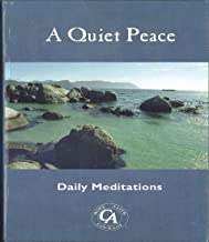 A Quiet Peace: Daily Meditations