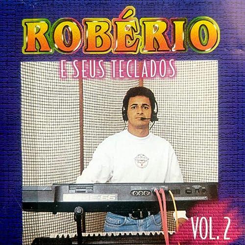 Robério e Seus Teclados, Vol. 2