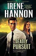 Deadly Pursuit: A Novel (Guardians of Justice)