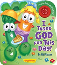 I Thank God For This Day (VeggieTales (Candy Cane Press))