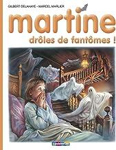 Les albums de Martine: Droles de fantomes