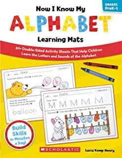 Now I Know My Alphabet Learning Mats: 50+ Double-Sided Activity Sheets That Help Children Learn the Letters and Sounds of the Alphabet (Now I Know My....learning Mats)