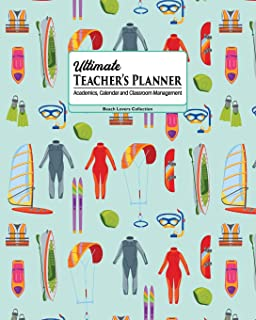Ultimate Teacher's Planner: Cool Water Sports Theme of SUP, Kitesurfing and Scuba Makes This a Fun Academics, Calendar and...