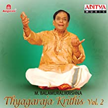 Thyagaraja Krithis - M. Balamuralikrishna, Vol. 2