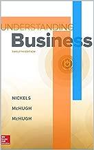 Understanding Business Understanding Business The 12th Edition by Nickels, McHugh & McHugh Publisher McGraw Hill: Understanding Business The 12th Edition