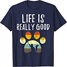 Vintage Cat Life Is Really Good Cute Retro Kitty Lover Gift T-Shirt