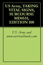 US Army, TAKING VITAL SIGNS, SUBCOURSE MD0531, EDITION 100