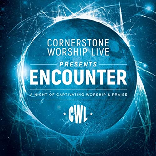 Cornerstone Worship Live - Encounter (2019)