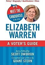 Meet the Candidates 2020: Elizabeth Warren: A Voter's Guide