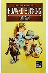 Ladigan: A Howard Hopkins Western Adventure Kindle Edition