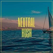 # 1 Album: Neutral Hush