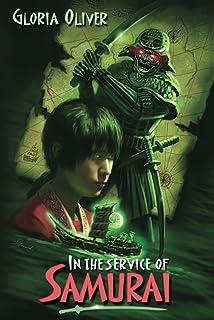 In the Service of Samurai (English Edition)
