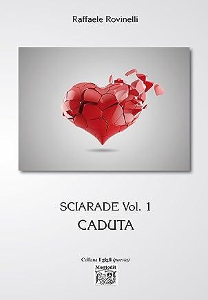 Sciarade Vol. 1 - Caduta