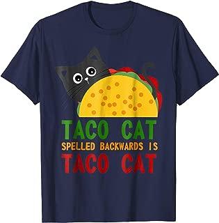 Best Taco Cat Spelled Backwards Is TacoCat Novelty Tshirt