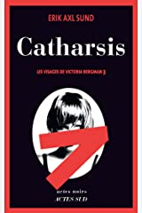 Catharsis: Les visages de Victoria Bergman 3 (French Edition) Kindle Ausgabe