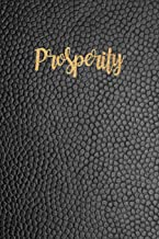 Prosperity: The 4-Week Law of Attraction Guided Journal with Prompts, Daily & Weekly Planner, Manifesting Money Workbook, Small Diary