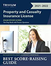 Property and Casualty Insurance License Exam Study Guide: Test Prep Book with Practice Questions
