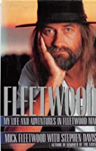 "Fleetwood: My Life and Adventures with ""Fleetwood Mac"""