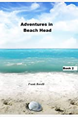 Adventures in Beach Head: Book 2 Kindle Edition