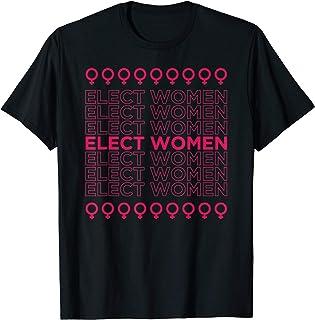 Elect Women Cute Feminist Gift Women History Month T-Shirt