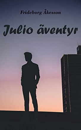 Julio äventyr (Swedish Edition)