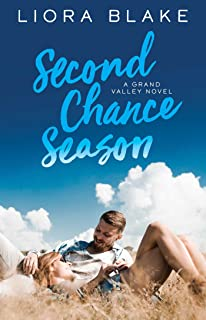 Second Chance Season (The Grand Valley Series Book 2)