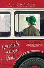 Querida señora Bird (Novela) (Spanish Edition)