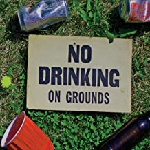 No Drinking on Grounds