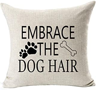 Best Dog Lover Gifts Nordic Warm Sweet Funny Sayings Embrace The Dog Hair Bone Paw Prints Cotton Linen Throw Pillow Case C...