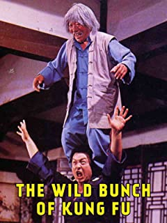 Wild Bunch Of Kung Fu