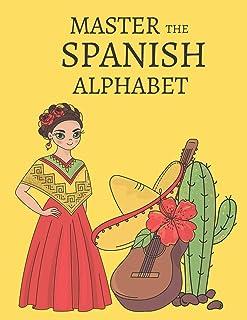 Master the Spanish Alphabet, A Handwriting Practice Workbook
