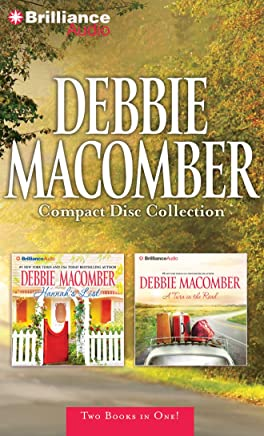 Debbie Macomber Compact Disc Collection: Hannahs List / A Turn in the Road