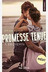 Promesse tenue - tome 1 En chemin Format Kindle
